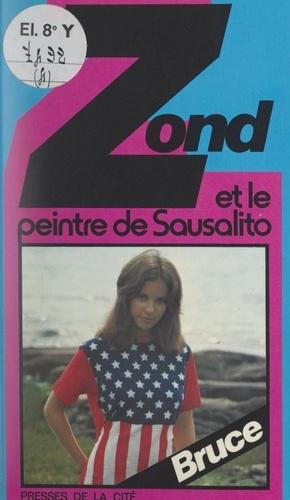Zond et le peintre de Sausalito