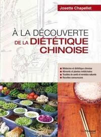 Josette Chapellet - À la découverte de la diététique chinoise.