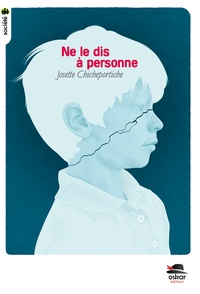 Josette Chicheportiche - Ne le dis à personne.