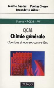 Josette Dauchot et Pauline Slosse - QCM Chimie générale.