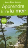 Josette Déjean-Arrecgros - Apprendre à lire la mer.