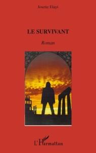 Josette Elayi - Le survivant.