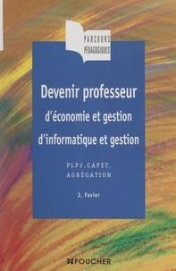 Josette Favier - Devenir professeur d'économie et gestion, d'informatique et gestion - PLP2, CAPET, Agrégation.