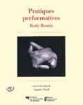 Josette Féral - Pratiques performatives - Body Remix.