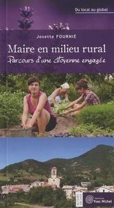 Josette Fournié - Maire en milieu rural - Parcours d'une citoyenne engagée, du local au global.