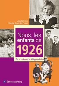 Nous, les enfants de 1926 - De la naissance à lâge adulte.pdf
