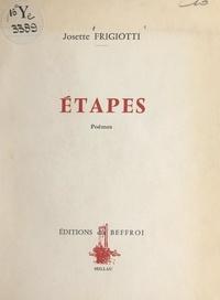 Josette Frigiotti et Miréio Doryan - Étapes.