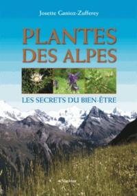 Plantes des Alpes- Les secrets du bien-être - Josette Ganioz-Zufferey   Showmesound.org