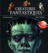 Josette Gontier - Créatures fantastiques.