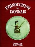 Josette Gontier - ETHNOCUISINE LYONNAISE.