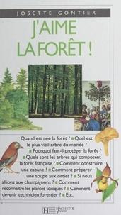 Josette Gontier et Jacques Hersienne - J'aime la forêt !.