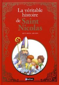 Josette Gontier et Anne Hofer - La véritable histoire de Saint Nicolas.
