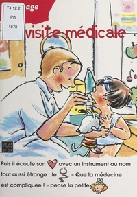 Josette Gontier et Annette Boisnard - La visite médicale.