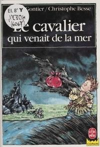 Josette Gontier - Le Cavalier qui venait de la mer.