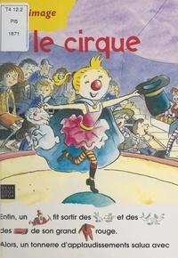 Josette Gontier et  Catel - Le cirque.