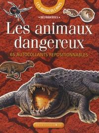 Josette Gontier - Les animaux dangereux - 65 Autocollants repositionnables.