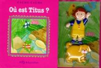 Josette Gontier et Patricia Giannini - OU EST TITUS ?.