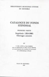 Josette Grivel et Victor Del Litto - Catalogue du fonds Stendhal - Tome 1, imprimés (1814-1900), ouvrages annotés.