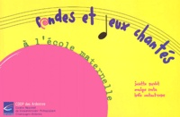Josette Guyolot et Monique Routa - Rondes et jeux chantés à l'école maternelle - Repères pour une programmation. 1 CD audio