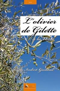 Josette Imbert-Gastaud - L'olivier de Gilette, à la carte.