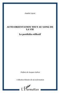 Josette Layec - Auto-orientation tout au long de la vie : le portfolio réflexif.