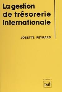 Josette Peyrard - Gestion de trésorerie internationale.