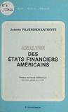 Josette Pilverdier-Latreyte - Analyse des états financiers américains.