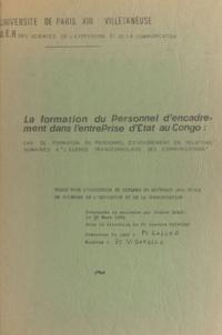Josette Poinssac et Pierre Dombo - La formation du personnel d'encadrement dans l'entreprise d'État au Congo - Cas de formation du personnel d'encadrement en relations humaines à l'Agence transcongolaise des communications. Thèse de Doctorat en sciences de l'éducation.