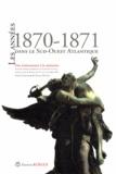 Josette Pontet - Les années 1870-1871 dans le Sud-Ouest Atlantique - Des événements à la mémoire.