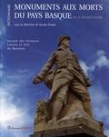 Josette Pontet - Monuments aux morts du Pays Basque de la Grande Guerre - Dictionnaire raisonné.