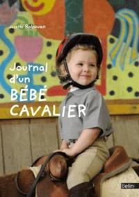 Josette Rabouan - Journal d'un bébé cavalier.