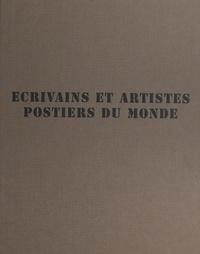 Josette Rasle et  Collectif - Écrivains et artistes postiers du monde : maîtres de poste, XIXe-XXe siècles.