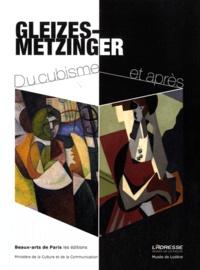 Josette Rasle - Gleizes-Metzinger - Du cubisme et après. Exposition 7 mai-22 septembre 2012 L'Adresse Musée de la Poste, 22 juin-3 novembre 2013 Musée de Lodève.