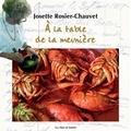 Josette Rosier-Chauvet - A la table de la meunière.