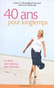40 ans pour longtemps - Le livre anti-tabous des femmes.pdf