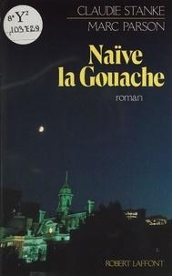 Josette Stanké et  Parsons - Naïve, la Gouache.