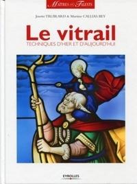 Le vitrail - Techniques dhier et daujourdhui.pdf
