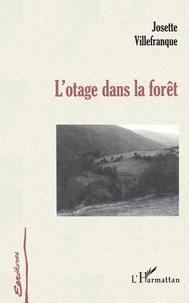 Josette Villefranque - L'otage dans la forêt.