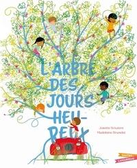 Josette Wouters et Madeleine Brunelet - L'arbre des jours heureux.