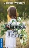 Josette Wouters - L'épingle de Fanny.