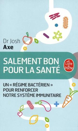 """Salement bon pour la santé. Un """"régime bactérien"""" pour renforcer notre système immunitaire"""