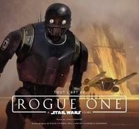 Tout l'art de Rogue One- A Star Wars story - Josh Kushins  