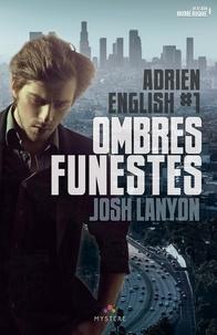 Josh Lanyon - Adrien English Tome 1 : Ombres funestes.