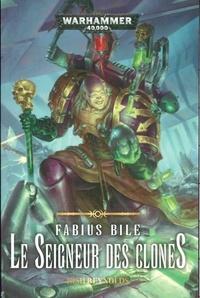 Josh Reynolds - Fabius Bile - Le seigneur des clones.