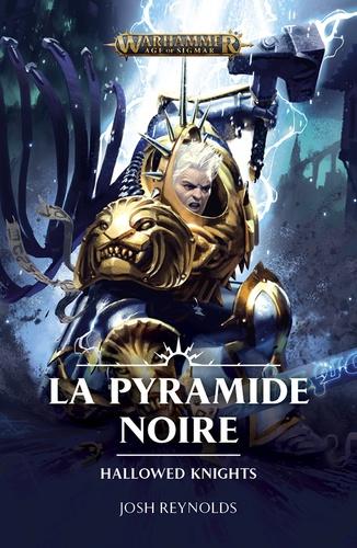 Hallowed Knights Tome 2 La pyramide noire