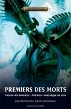 Josh Reynolds et David Annandale - Premiers des Morts: Nagash Roi Immortel, Neferata Mortarque du Sang.