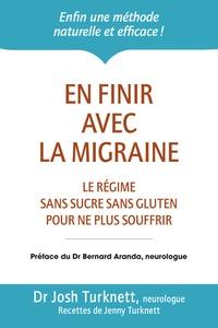 En finir avec la migraine - Le régime ancestral sans sucre sans gluten pour ne plus souffrir.pdf