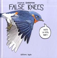 Joshua Barkman - False Knees.