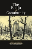 Joshua Ben David Nichols - The End(s) of Community - History, Sovereignty, and the Question of Law.