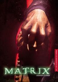 Joshua Clover - Matrix.